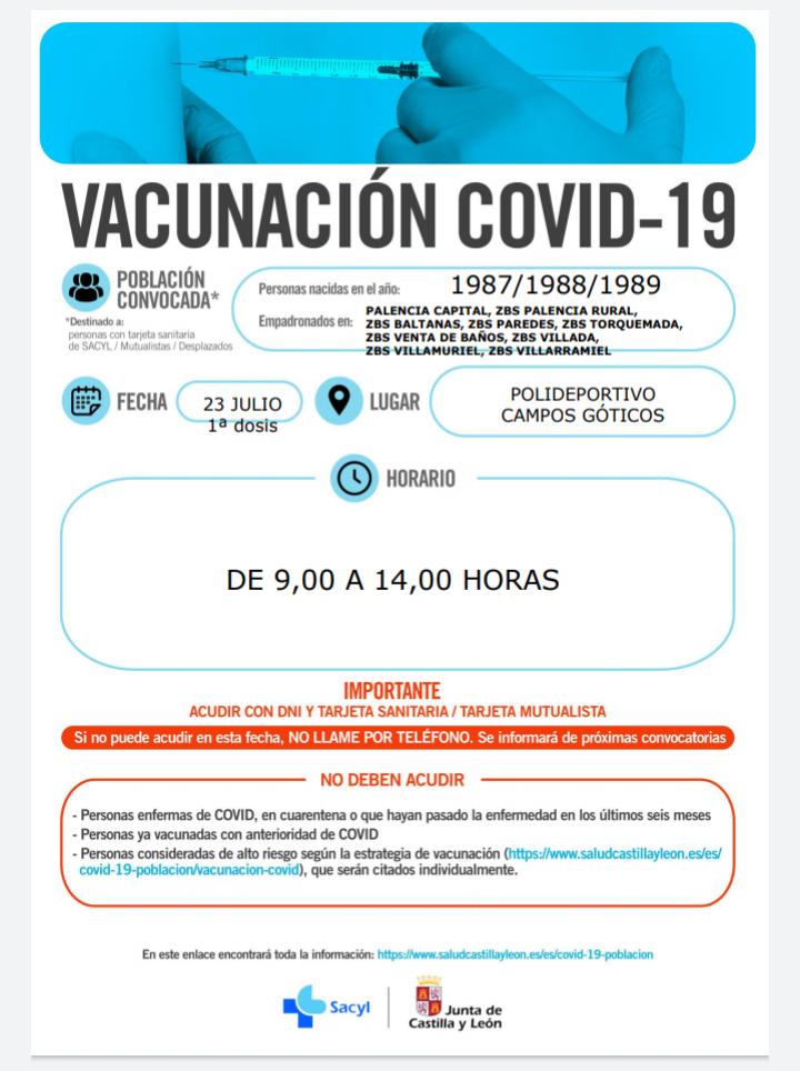 23 de julio de 2021: vacunación Covid-19. 1ª dosis: 23  de julio, nacidos en los años: 1987,1988, 1989