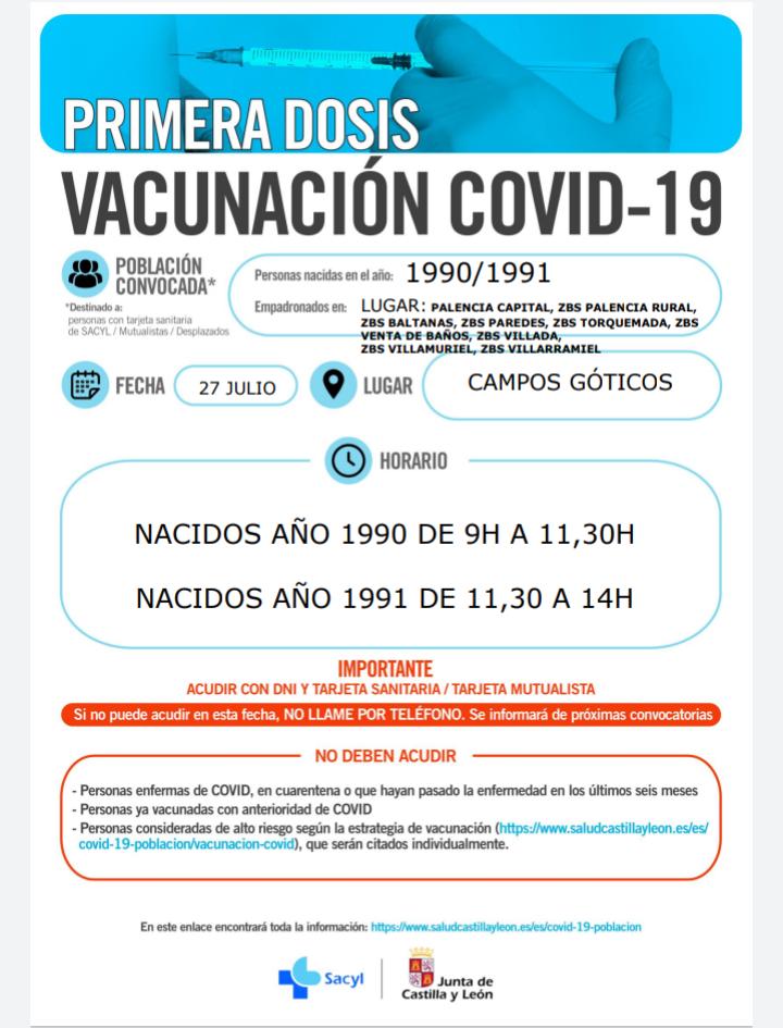 27 de julio de 2021: vacunación covid-19 1ª dosis: nacidos en los años: 1990 y 1991, en Palencia Campos Góticos.